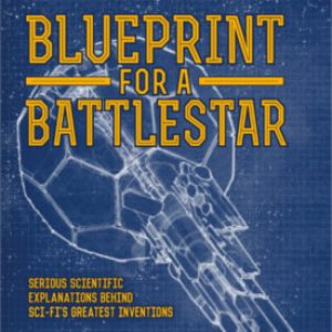 Blueprint for a Battlestar by Rod Pyle