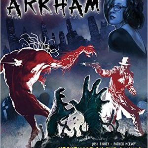 Comic Review: Casefile: ARKHAM: Nightmare on the Canvas by Josh Finney and Patrick McEvoy