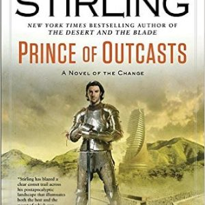 Book Review: Prince of Outcasts by SM Stirling
