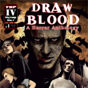Comic Book Review: Draw Blood – A Horror Anthology