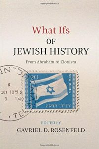 what-ifs-of-jewish-history