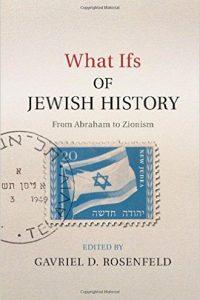 what-ifs-of-jewish-history