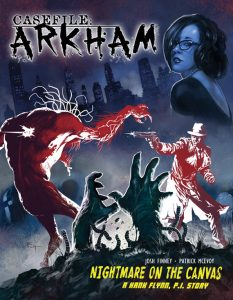 casefile-arkham-nightmare-on-the-canvas-cover