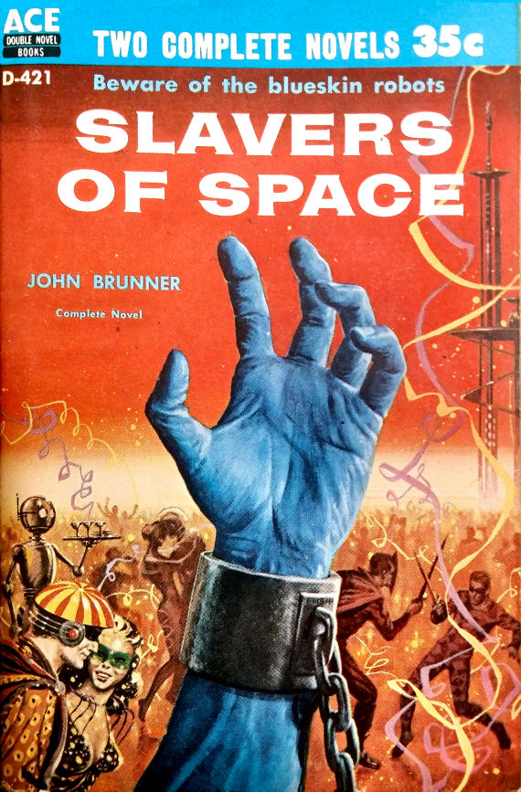Figure 3 - D-421 Slavers of Space (Brunner) cover by EMSH