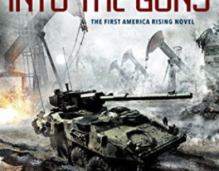 Review: Into the Guns by William C. Dietz