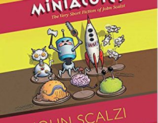 Audiobook Review: Miniatures: The Very Short Fiction of John Scalzi