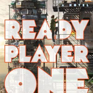 Book Review: Ready Player One by Ernest Cline