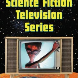 SCIENCE FICTION TELEVISION SERIES Volumes 1 & 2