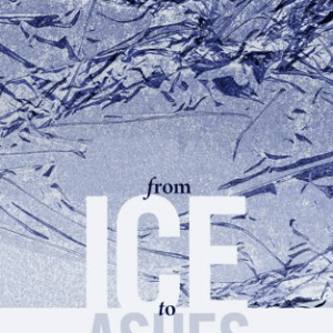REVIEW: From Ice to Ashes