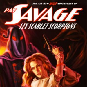 "Review ""Pat Savage: Six Scarlet Scorpions"" by Kenneth Robinson"