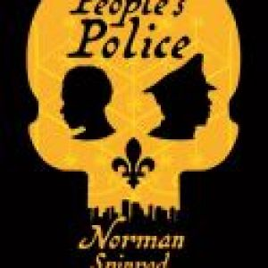 Excerpt: The People's Police by Norman Spinrad