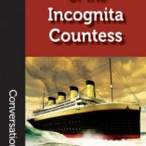 Book Review: The Adventure of the Incognita Countess by Cynthia Ward
