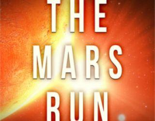 Review: The Mars Run by Chris Gerrib