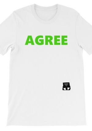 TownHall Protest Ts' AGREE/DISAGREE Shirt (white, unisex)