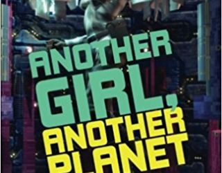 Book Review: Another Girl, Another Planet by Lou Antonelli