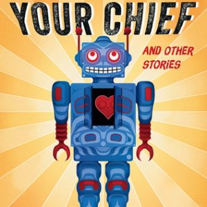Review of Drew Hayden Taylor's Take Us to Your Chief