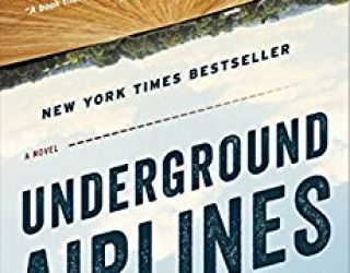 Book Review: Underground Airlines by Ben Winters