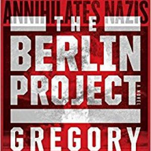 Book Review: The Berlin Project by Gregory Benford