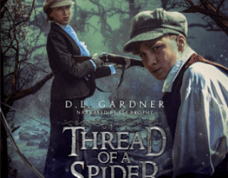 AMAZING PEOPLE:  Dianne L. Gardner Releases Audiobook of Thread of a Spider