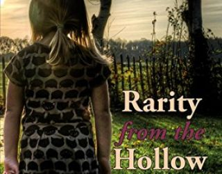 Review: Rarity from the Hollow