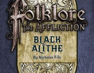 Exclusive Excerpt:  Black Alith by Nicholas Fife (a Folklore: Affliction Tale)