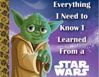 Review: Everything I Need to Know I Learned from a Star Wars Little Golden Book