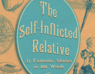 Book Reviews: The self-Inflicted Relatives and Never Stop. Two anthologies on Finnish Science Fiction and Fantasy