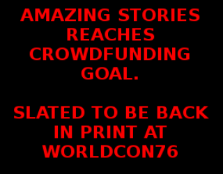 AMAZING STORIES KICKSTARTER FUNDS!!!