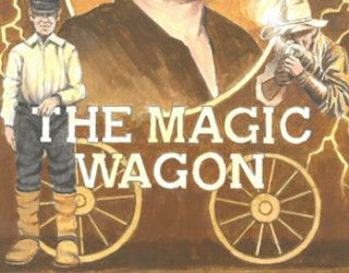 Review: The Magic Wagon by Joe R Lansdale