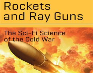 Review: Rockets and Ray Guns by Andrew May