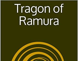 Review: Tragon of Ramura by John M. Whalen