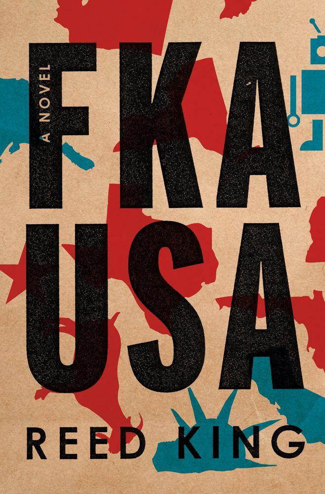 FKA USA by Reed King Cover Image