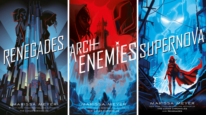 The Covers of The Three Books in Marissa Meyer's Renegades Trilogy