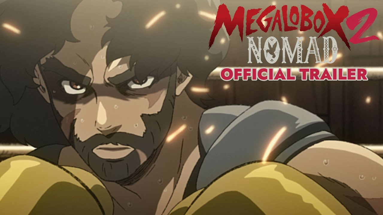 MEGALOBOX 2: NOMAD - Official Trailer